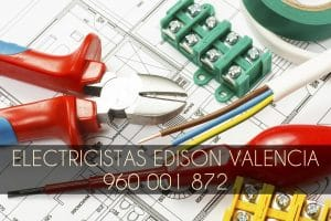 Electricistas Baratos en Valencia Edison