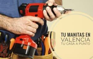 MANITAS VALENCIA REPARACIONES HOGAR